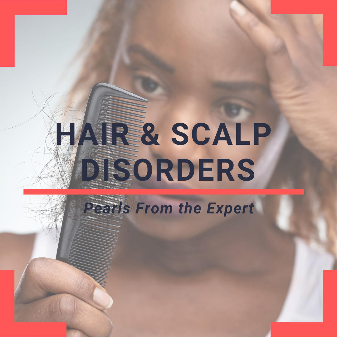 Hair and scalp at skin of color
