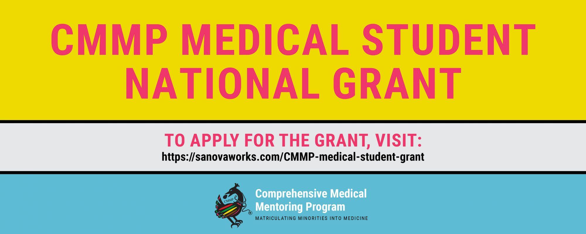 CMMP Medical School Grant